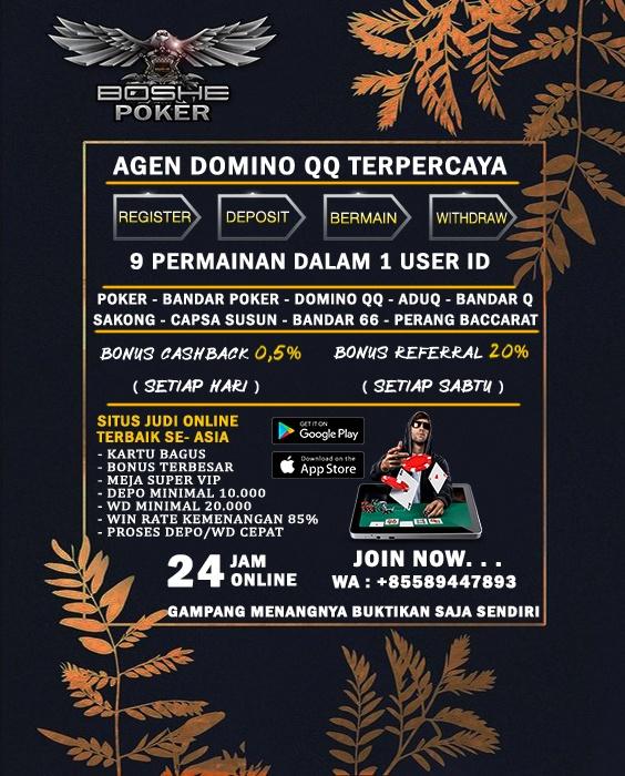 Boshepoker - Agen Poker dan DOmino 99 24 jam online